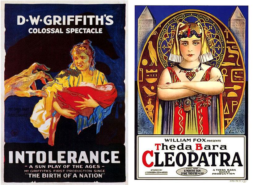 1916: Intolerance «Μισαλλοδοξία» γράφει η αφίσα, και βλέπουμε το αρπακτικό χέρι να κατευθύνεται στο μωρό της τρομοκρατημένης γυναίκας. Σούπερ! 1917: Cleopatra Έχουμε δει πολλές Κλεοπάτρες, αλλά αυτή είναι η πρώτη. Και η αφίσα ήταν παράδειγμα για να την μιμηθούν πολλές ταινίες στο μέλλον.