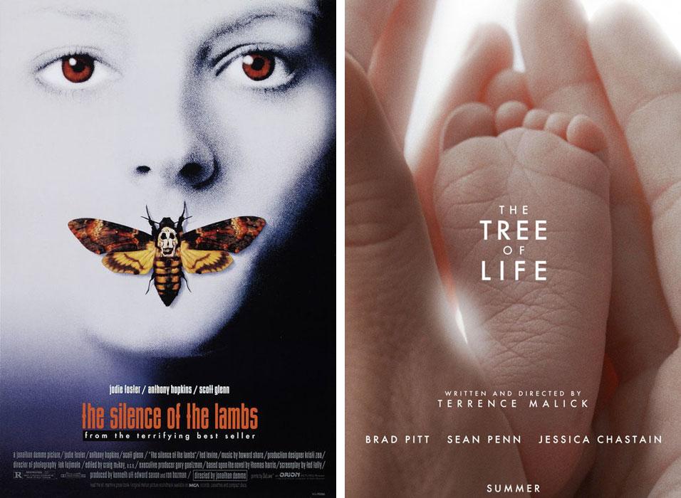 1991: The Silence of the Lambs Από την πρώτη στιγμή που βλέπεις αυτήν την αφίσα, δεν την ξεχνάς ποτέ. [Όπως και την ταινία]. 2011: The Tree of Life Δύσκολη ταινία που μπέρδεψε κοινό και κριτικούς όπως άλλωστε όλες οι ταινίες του Terence Malick. Η αφίσα όμως είναι τόσο τρυφερή και αισθητικά τόσο ωραία!!!