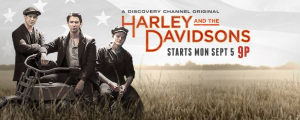 Harley and the Davidsons, Τηλεοπτική σειρά